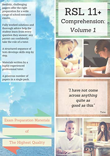 RSL 11 Plus Books: 11+ Comprehension - Practice English Papers & Detailed Answers (Volume 1)