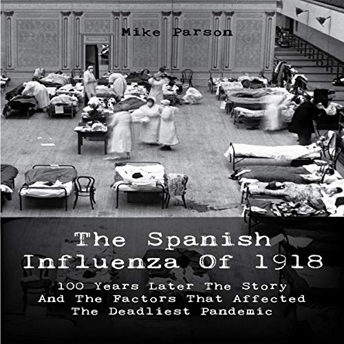 The Spanish Influenza of 1918 cover art