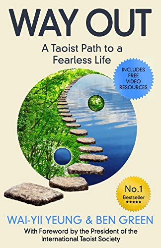Way Out: A Taoist Path To a Fearless Life