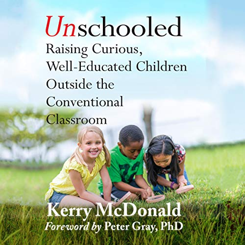 Unschooled audiobook cover art