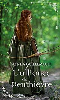 L'alliance de Penthièvre par Lynda Guillemaud