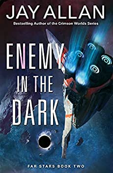 Enemy in the Dark - Book #2 of the Far Stars
