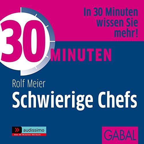30 Minuten Schwierige Chefs cover art