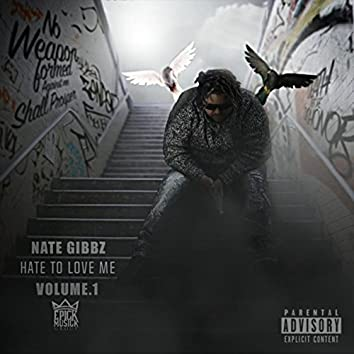 Hate to Love Me, Vol. 1