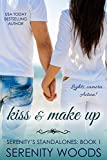 Kiss And Make Up (Serenity's Standalones Book 1) (English Edition)