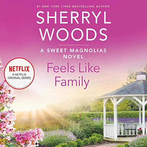 Feels Like Family Audiobook By Sherryl Woods cover art