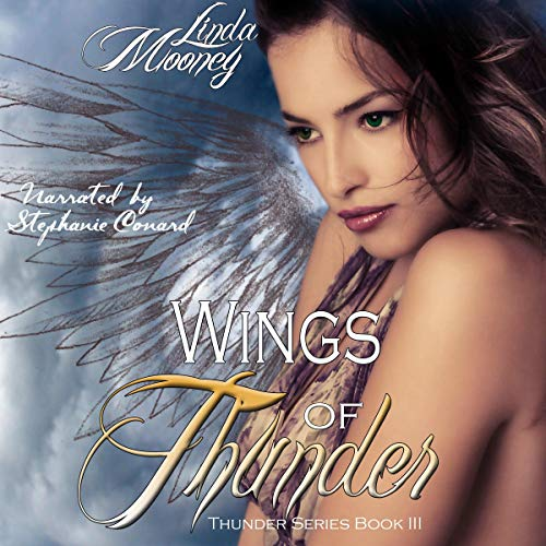 Wings of Thunder Audiobook By Linda Mooney cover art