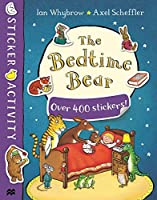 The Bedtime Bear Sticker Book (Tom and Bear)