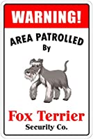 Patrolled By Fox Terrier 注意看板メタル安全標識注意マー表示パネル金属板のブリキ看板情報サイン