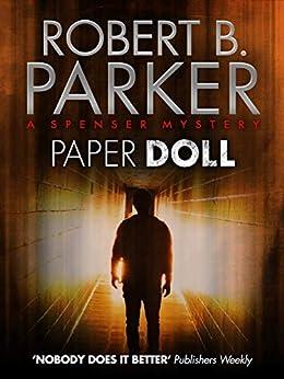 Paper Doll (The Spenser Series Book 20) by [Robert B. Parker]