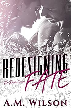 Redesigning Fate (Revive Series Book 1) by [A.M. Wilson]