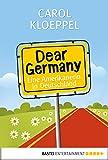 Dear Germany: Eine Amerikanerin in Deutschland (Sachbuch. Bastei Lübbe Taschenbücher)