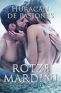 Huracán de pasiones par Rotze Mardini