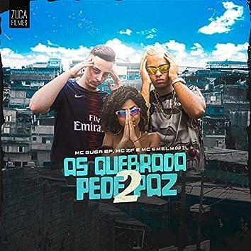 As Quebradas Pede Paz 2 (feat. Binho Dj)