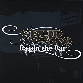 Raisin' the Bar
