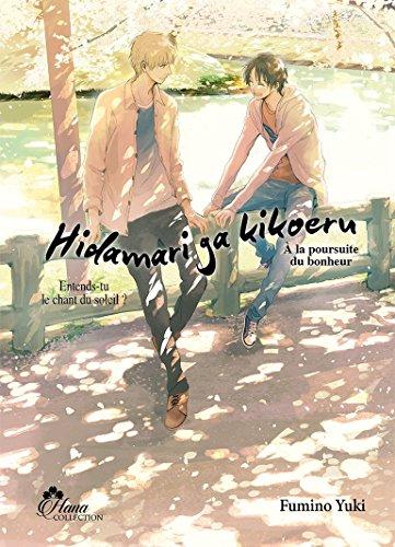 Hidamari ga Kikoeru - Tome 02 (À la poursuite du bonheur) - Livre (Manga) - Yaoi - Hana Collection