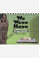 We Were Here: A Short History of Time Capsules Library Binding