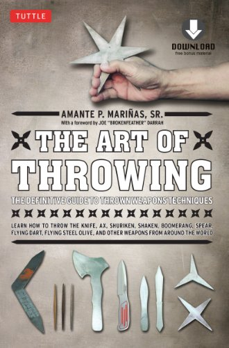 The Art of Throwing: The Definitive Guide to Thrown Weapons Techniques (Downloadable Media Included) (English Edition)