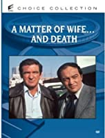 MATTER OF WIFE & DEATH
