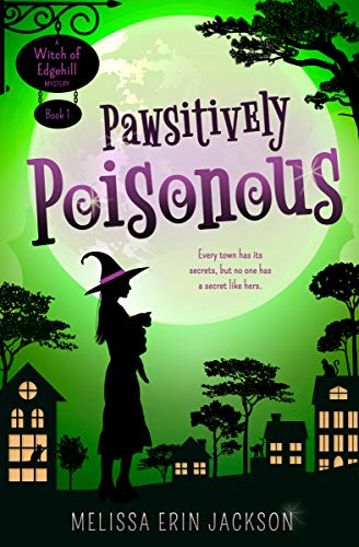 Featured Fantasy: Pawsitively Poisonous by Melissa Erin Jackson