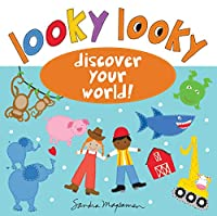 Looky Looky: Discover Your World! (Looky Looky Little One)