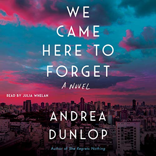 We Came Here to Forget audiobook cover art
