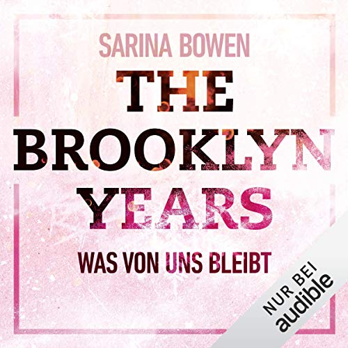 Couverture de The Brooklyn Years - Was von uns bleibt