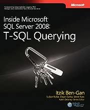 Inside Microsoft® SQL Server® 2008: T-SQL Querying (Developer Reference)