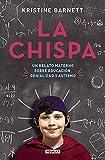 La chispa: Un relato materno sobre educación, genialidad y autismo (Punto de mira)