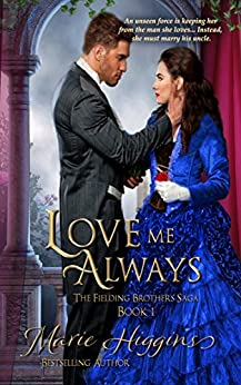 Love Me Always: Victorian Romance (Fielding Brothers Saga Book 1) by [Marie Higgins]