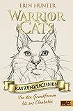 Warrior Cats - Katzenzeichnen: Von den Grundformen bis zur Clankatze - Erin Hunter