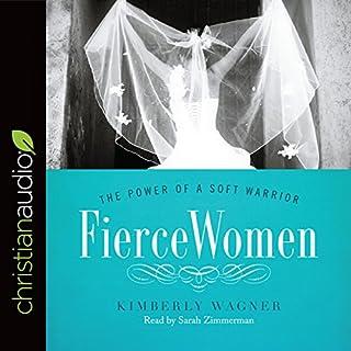 Fierce Women: The Power of a Soft Warrior audiobook cover art