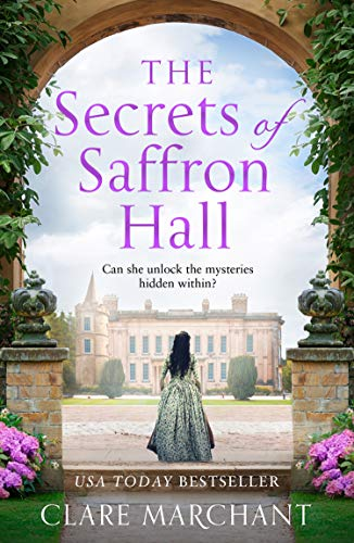 Compare Textbook Prices for The Secrets of Saffron Hall: An absolutely gripping Tudor historical fiction novel  ISBN 9780008430467 by Marchant, Clare