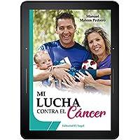 Mi lucha contra el cáncer