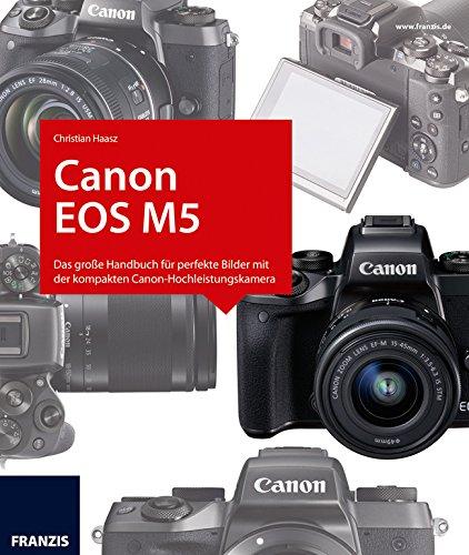 Kamerabuch Canon EOS M5 (German Edition)