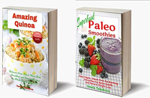 Delicious Superfood Cookbook Bundle: Amazing Quinoa Recipes...