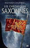 Les Chroniques saxonnes, T4 - Le Chant de l'épée