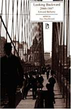 Looking Backward: 2000 - 1887 (Broadview Literary Texts) by Bellamy, Edward published by Broadview Press (2003)