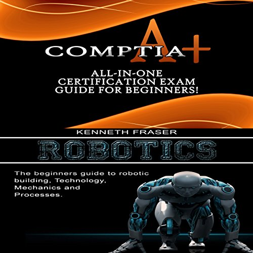 CompTIA A+ & Robotics audiobook cover art