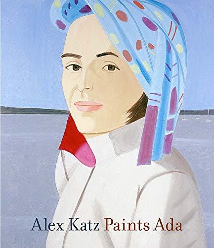 Alex Katz Paints Ada 1957–2005