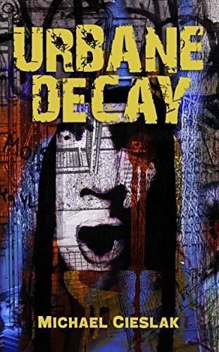 Urbane Decay (English Edition)