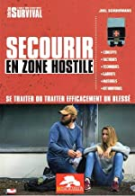 Secourir en zone hostile