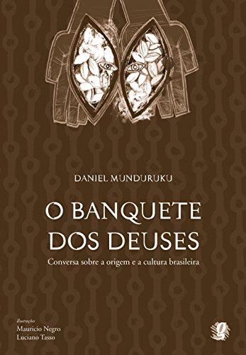 O banquete dos deuses: conversa sobre a origem da cultura brasileira