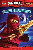 The Golden Weapons (Scholastic Readers: Lego)