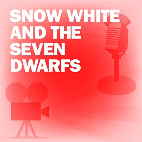 Snow White and the Seven Dwarfs (Dramatized) cover art