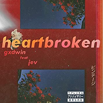 Heartbroken (feat. Jev)