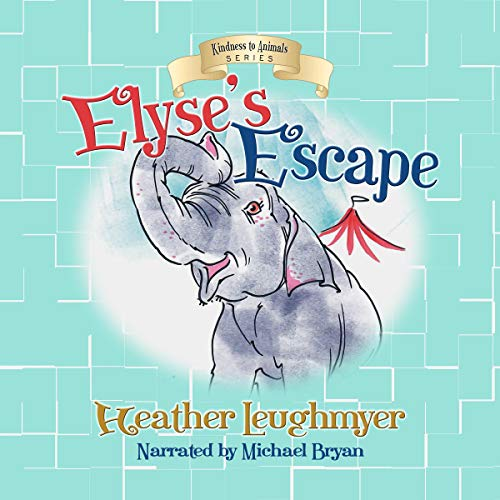 Elyse's Escape Audiobook By Heather Leughmyer cover art