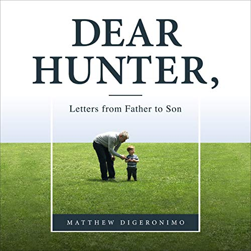 Dear Hunter, Audiobook By Matthew DiGeronimo cover art