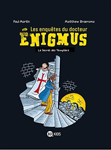 Les enquêtes du docteur Énigmus, Tome 02: Le sceptre des templiers