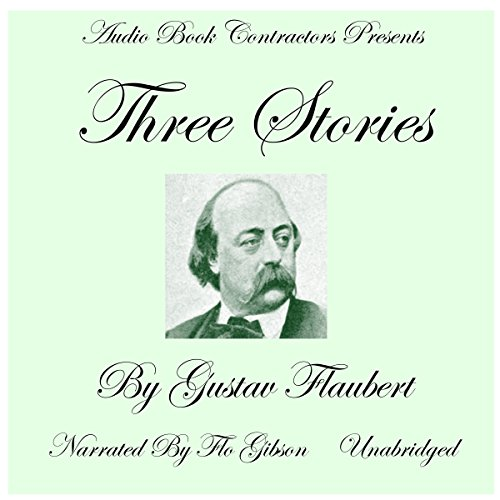 Three Stories Audiobook By Gustave Flaubert cover art